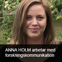 Anna Holm arbetar med forskningskommunikation