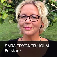 Sara Frygner-Holm, forskare